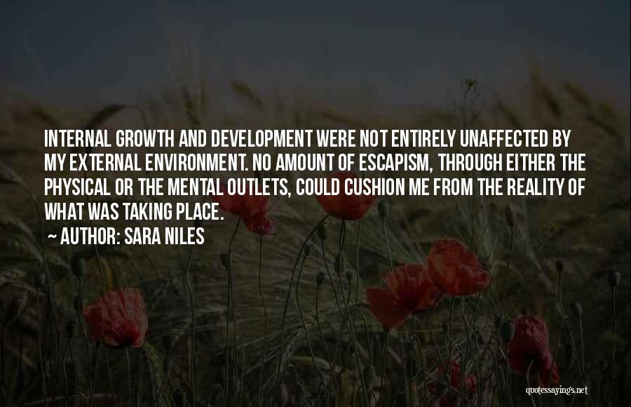 Internal Growth Quotes By Sara Niles