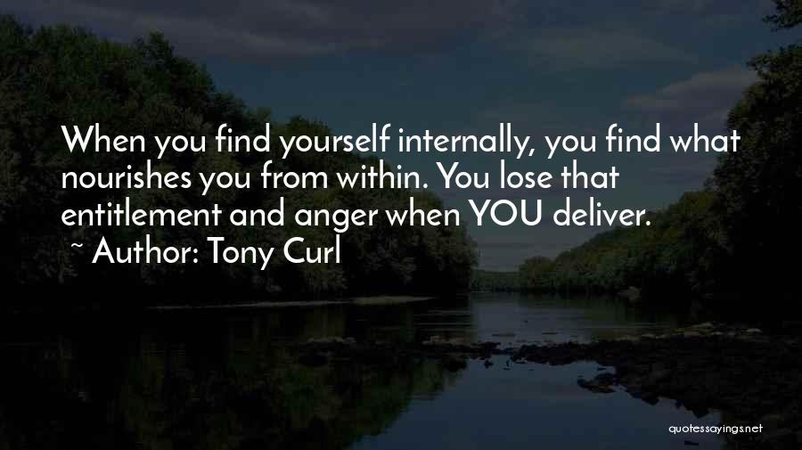 Internally Strong Quotes By Tony Curl