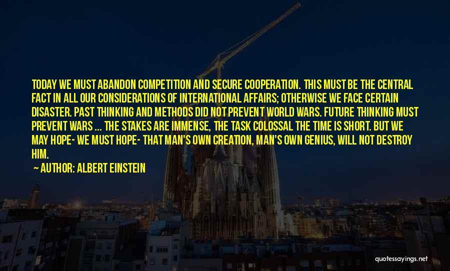 International Cooperation Quotes By Albert Einstein