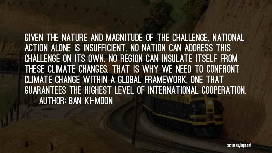 International Cooperation Quotes By Ban Ki-moon