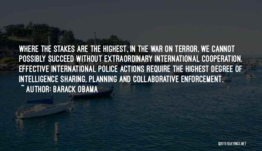International Cooperation Quotes By Barack Obama