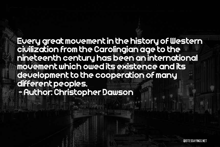 International Cooperation Quotes By Christopher Dawson