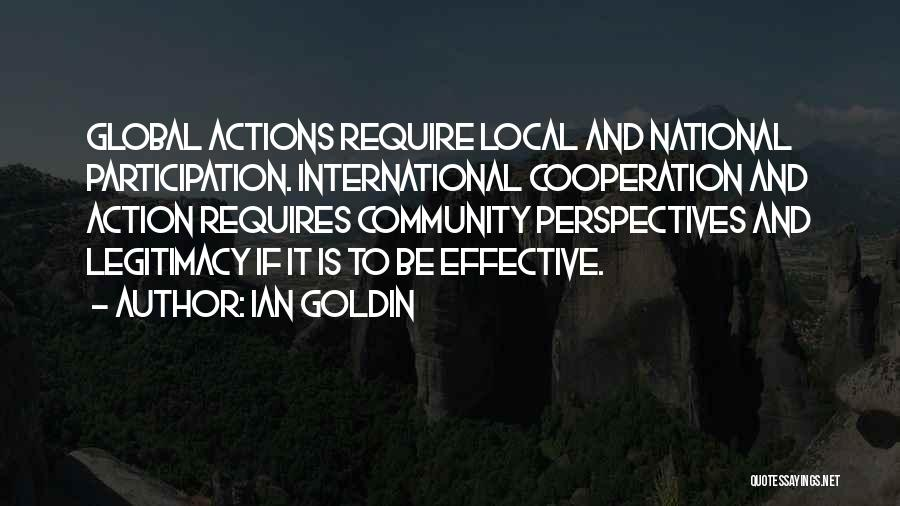 International Cooperation Quotes By Ian Goldin