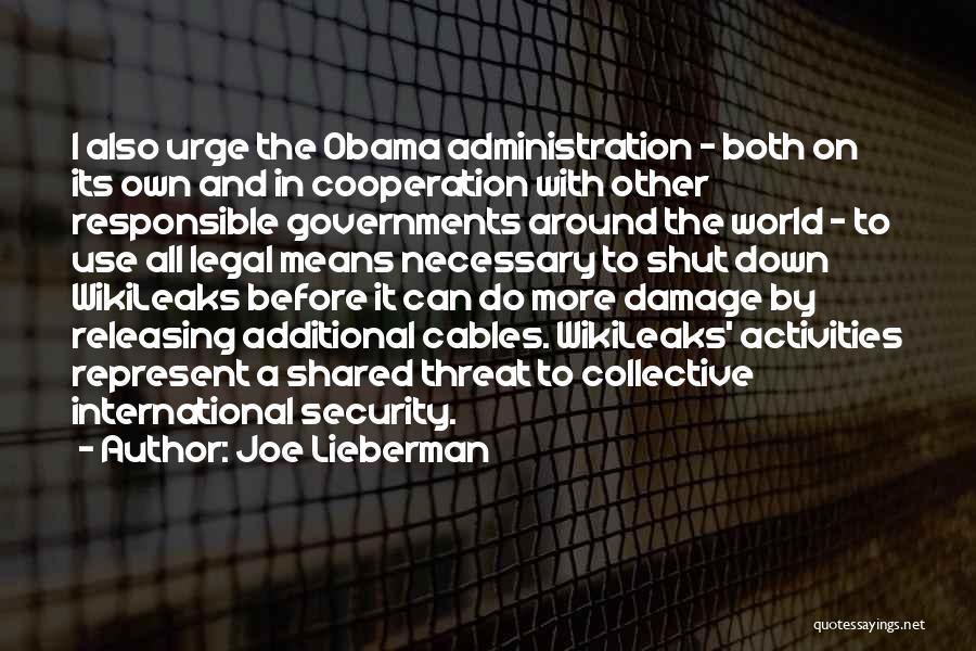 International Cooperation Quotes By Joe Lieberman