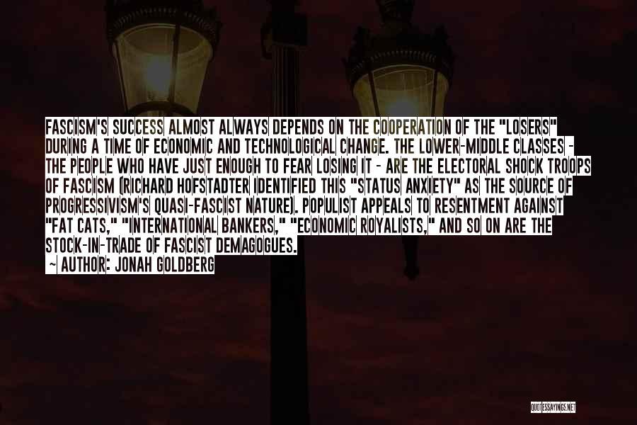 International Cooperation Quotes By Jonah Goldberg