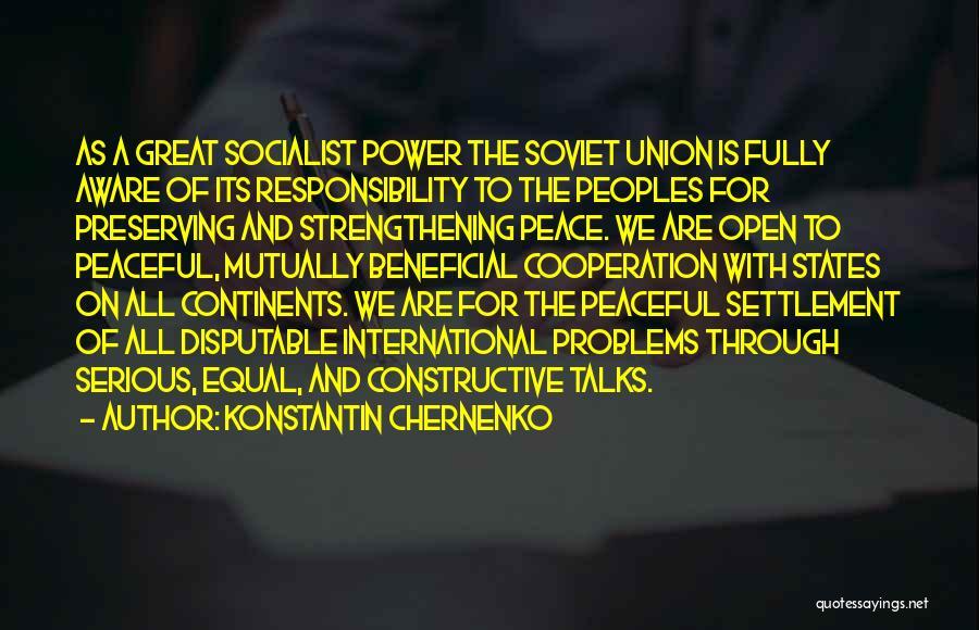 International Cooperation Quotes By Konstantin Chernenko