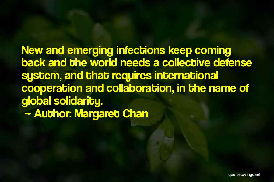 International Cooperation Quotes By Margaret Chan