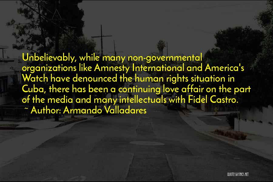 International Love Quotes By Armando Valladares