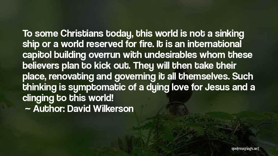 International Love Quotes By David Wilkerson