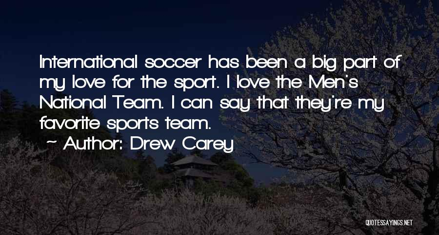 International Love Quotes By Drew Carey
