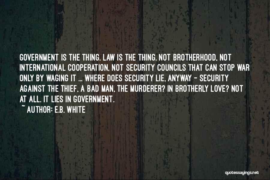 International Love Quotes By E.B. White