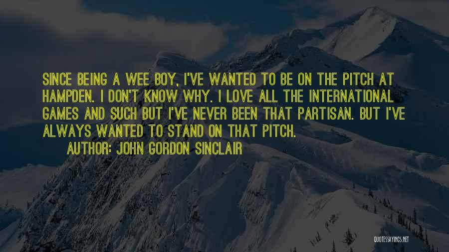 International Love Quotes By John Gordon Sinclair