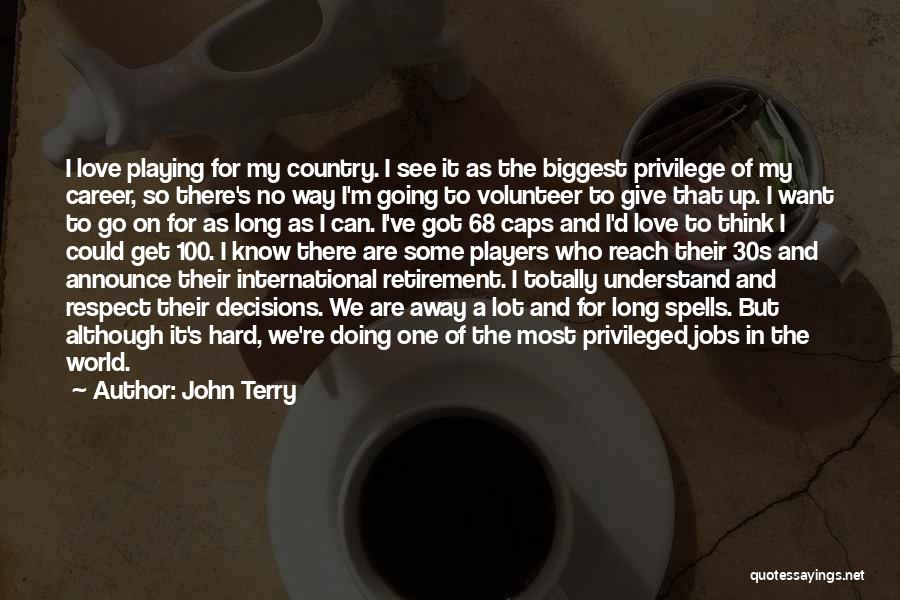 International Love Quotes By John Terry