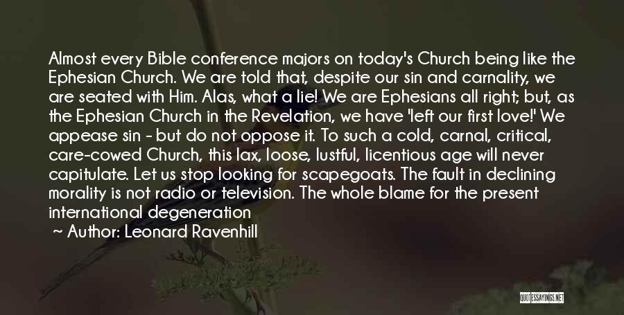 International Love Quotes By Leonard Ravenhill