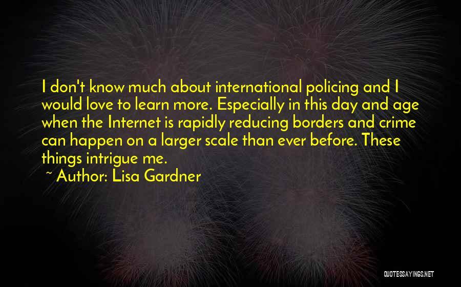 International Love Quotes By Lisa Gardner