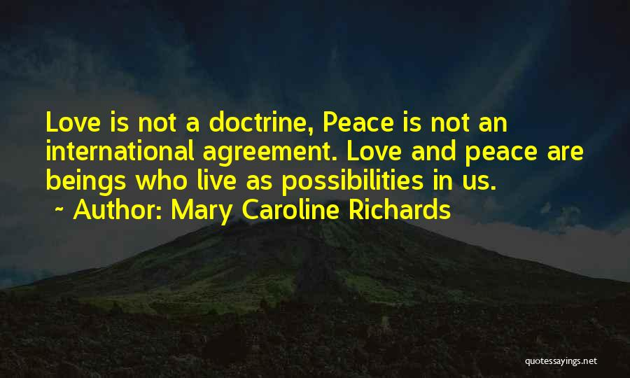 International Love Quotes By Mary Caroline Richards