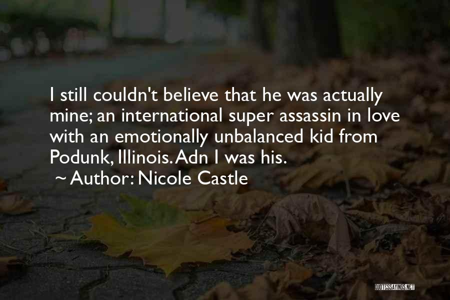 International Love Quotes By Nicole Castle