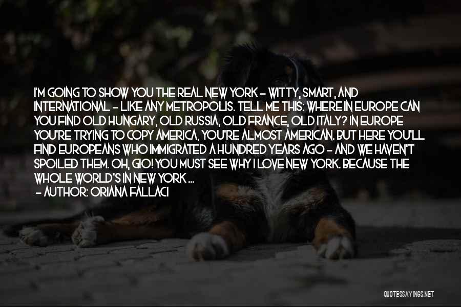 International Love Quotes By Oriana Fallaci