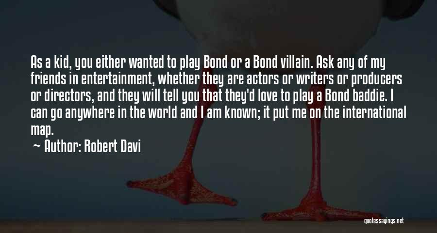 International Love Quotes By Robert Davi