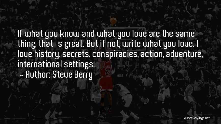International Love Quotes By Steve Berry