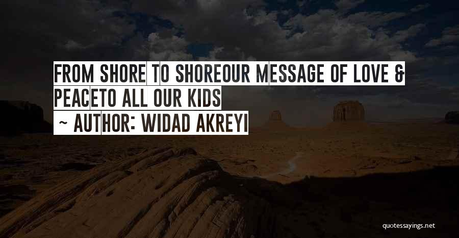International Love Quotes By Widad Akreyi