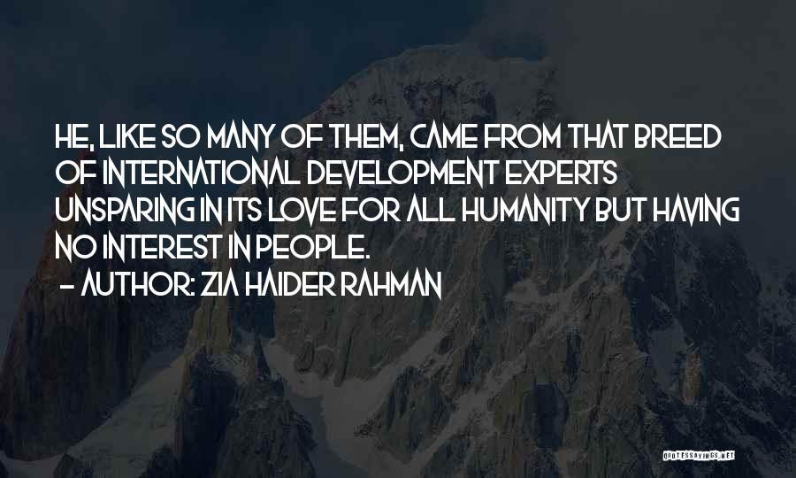 International Love Quotes By Zia Haider Rahman
