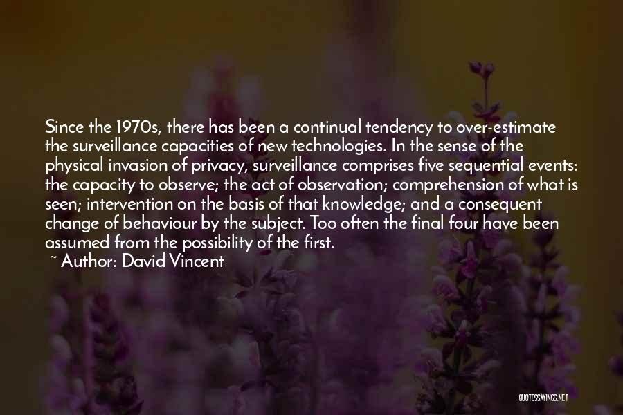 Internet And Knowledge Quotes By David Vincent