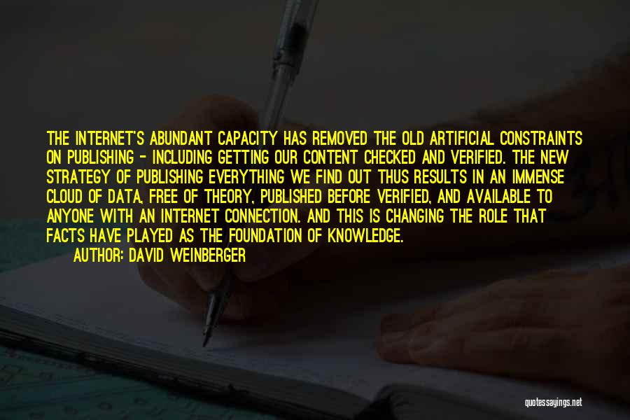 Internet And Knowledge Quotes By David Weinberger