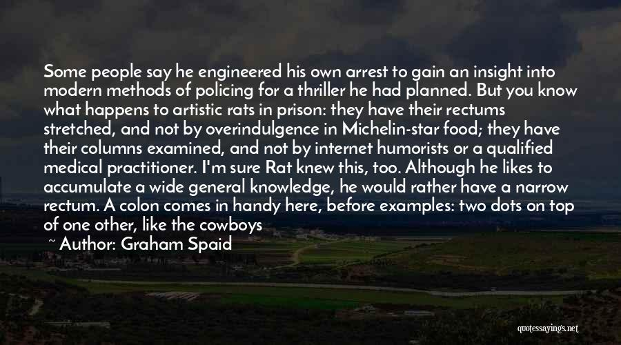 Internet And Knowledge Quotes By Graham Spaid