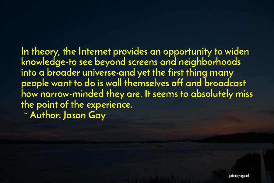 Internet And Knowledge Quotes By Jason Gay