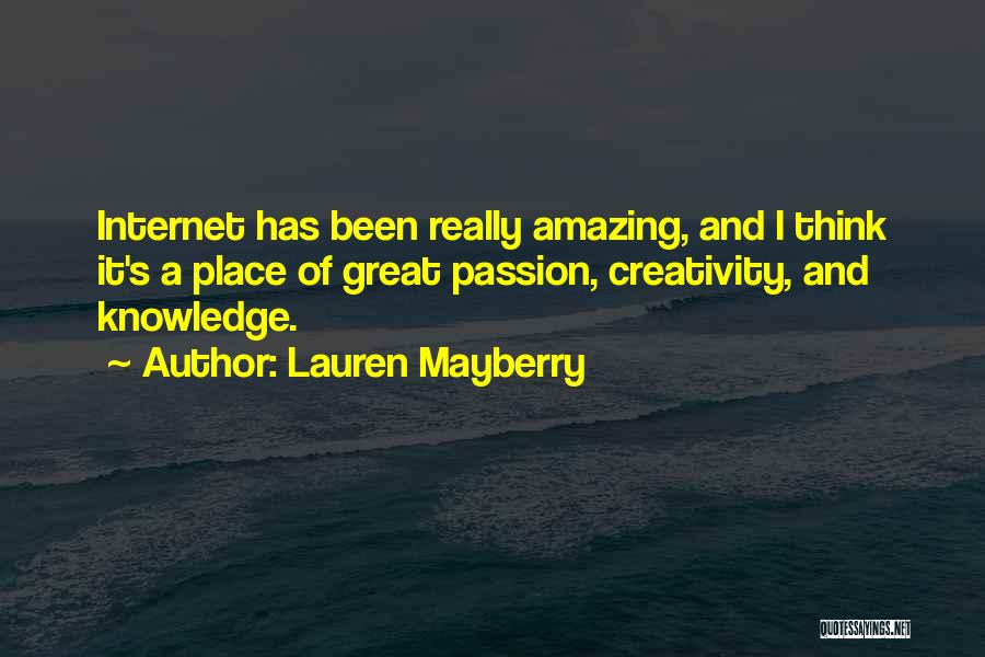 Internet And Knowledge Quotes By Lauren Mayberry