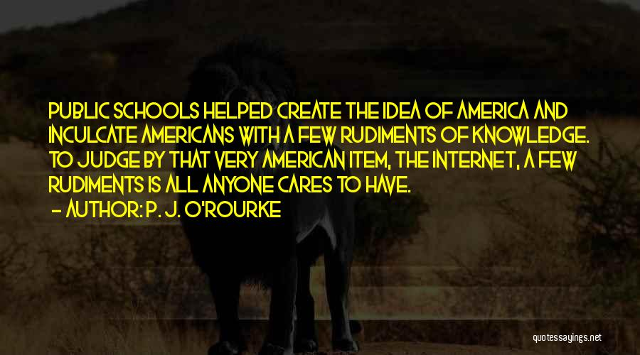 Internet And Knowledge Quotes By P. J. O'Rourke