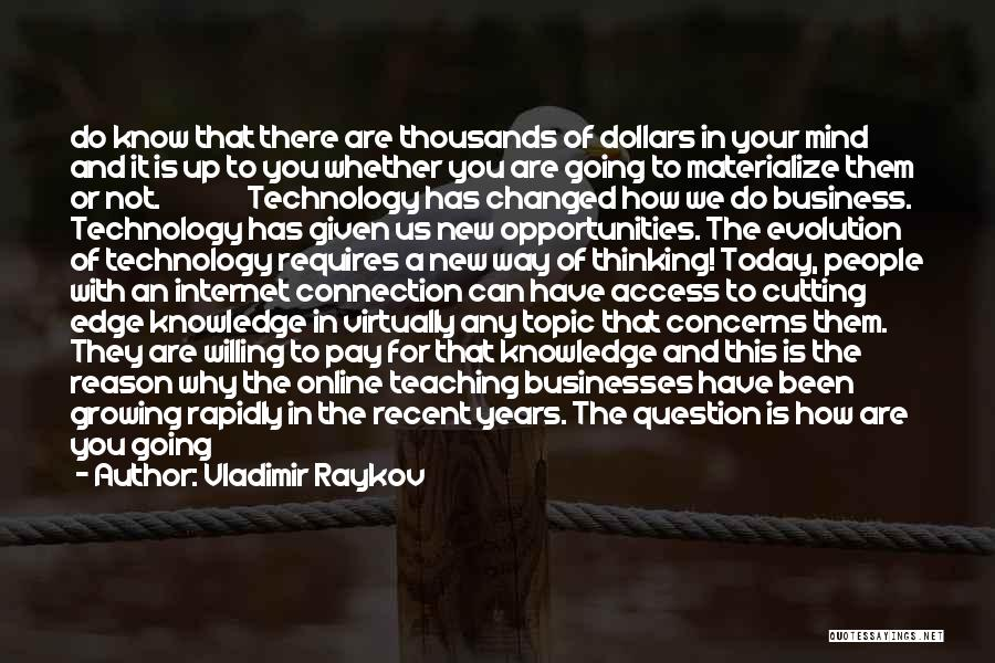 Internet And Knowledge Quotes By Vladimir Raykov