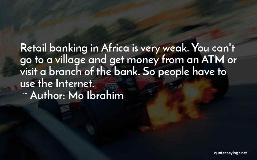 Internet Banking Quotes By Mo Ibrahim