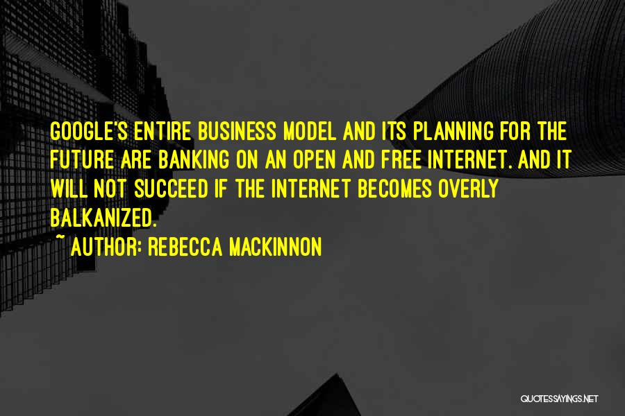 Internet Banking Quotes By Rebecca MacKinnon
