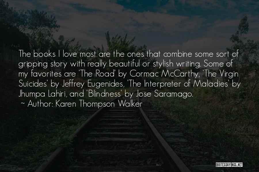 Interpreter Of Maladies Quotes By Karen Thompson Walker