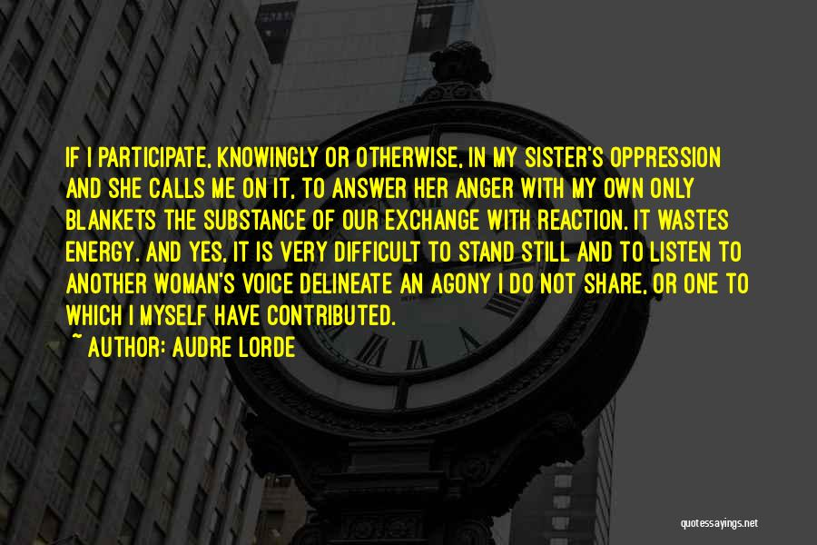 Intersectionality Quotes By Audre Lorde