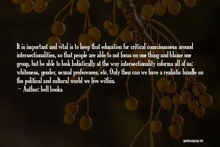 Intersectionality Quotes By Bell Hooks