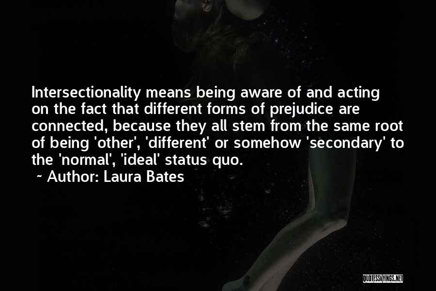 Intersectionality Quotes By Laura Bates