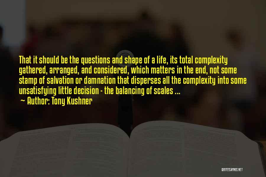 Intersectionality Quotes By Tony Kushner