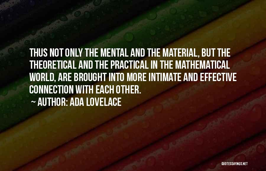 Intimate Connections Quotes By Ada Lovelace