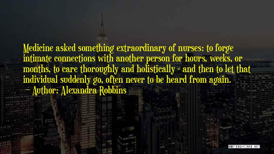 Intimate Connections Quotes By Alexandra Robbins