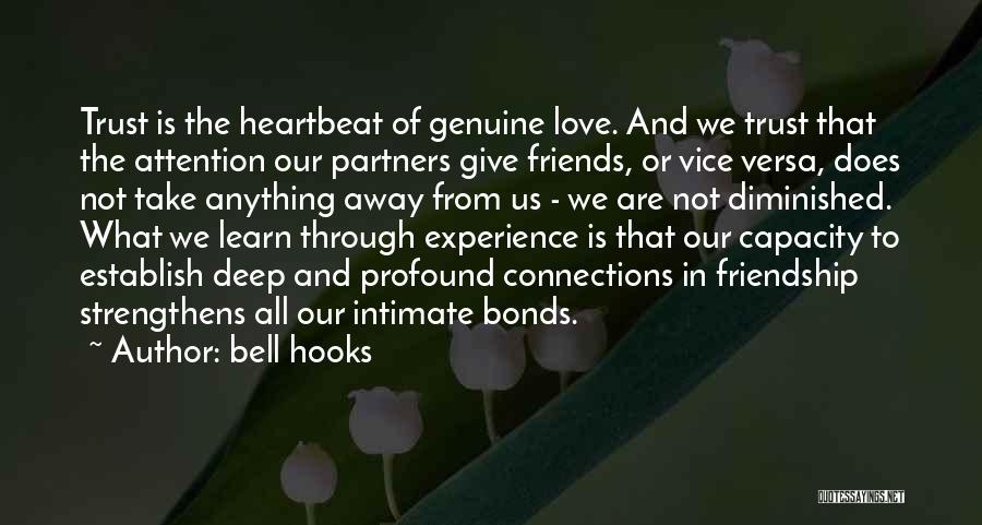 Intimate Connections Quotes By Bell Hooks