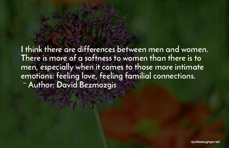 Intimate Connections Quotes By David Bezmozgis