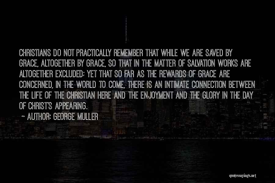 Intimate Connections Quotes By George Muller