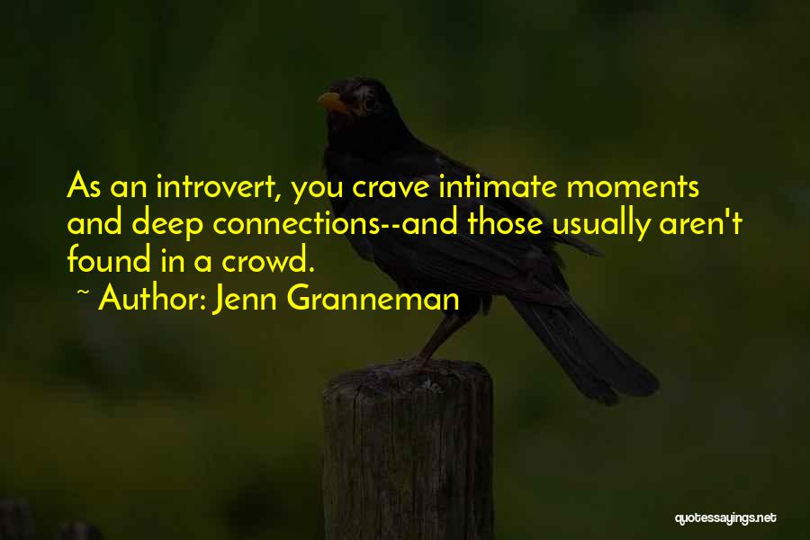 Intimate Connections Quotes By Jenn Granneman