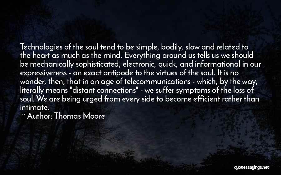Intimate Connections Quotes By Thomas Moore