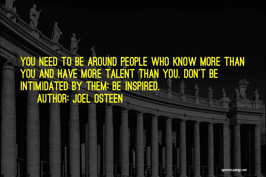 Intimidated By You Quotes By Joel Osteen