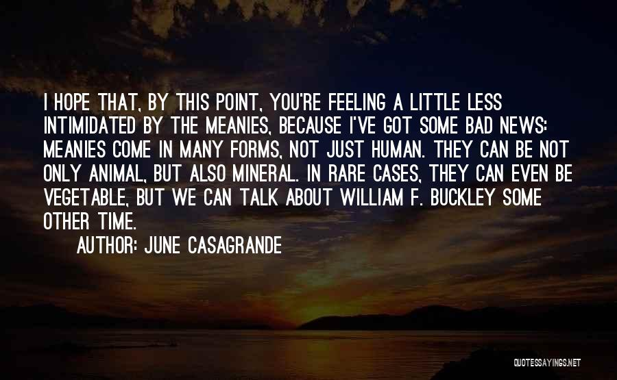 Intimidated By You Quotes By June Casagrande
