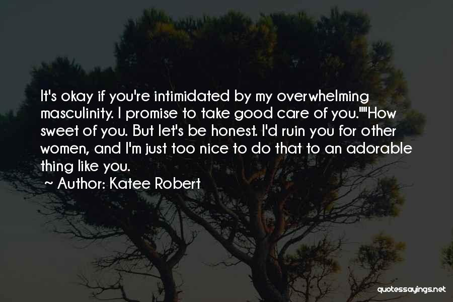 Intimidated By You Quotes By Katee Robert